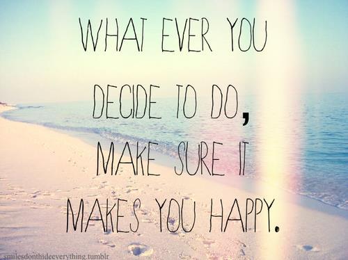 decide-makes-you-happy